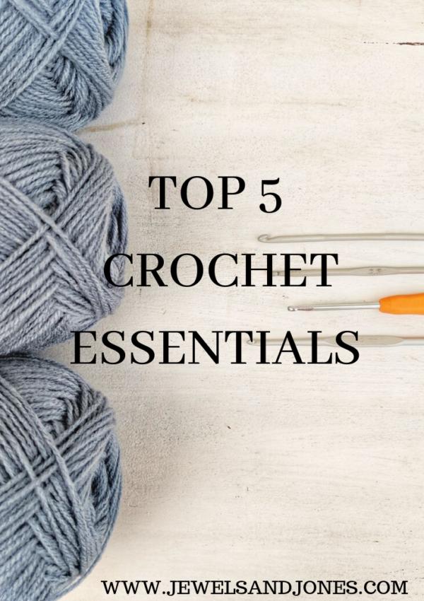5 Essentials That Every Crocheter Needs.