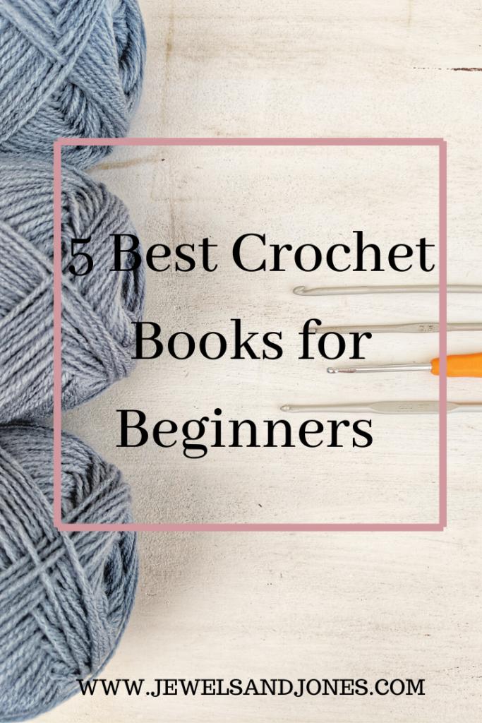 5 best crochet books for beginners