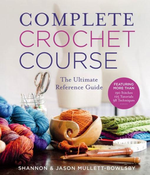 a complete crochet course
