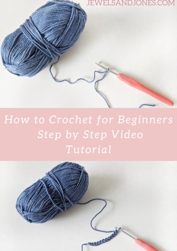 How To Crochet For Beginners – Step by Step Video Tutorial