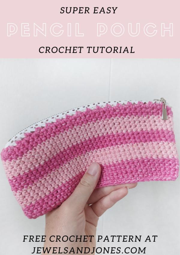Easy Pencil Pouch – Free Crochet Pattern