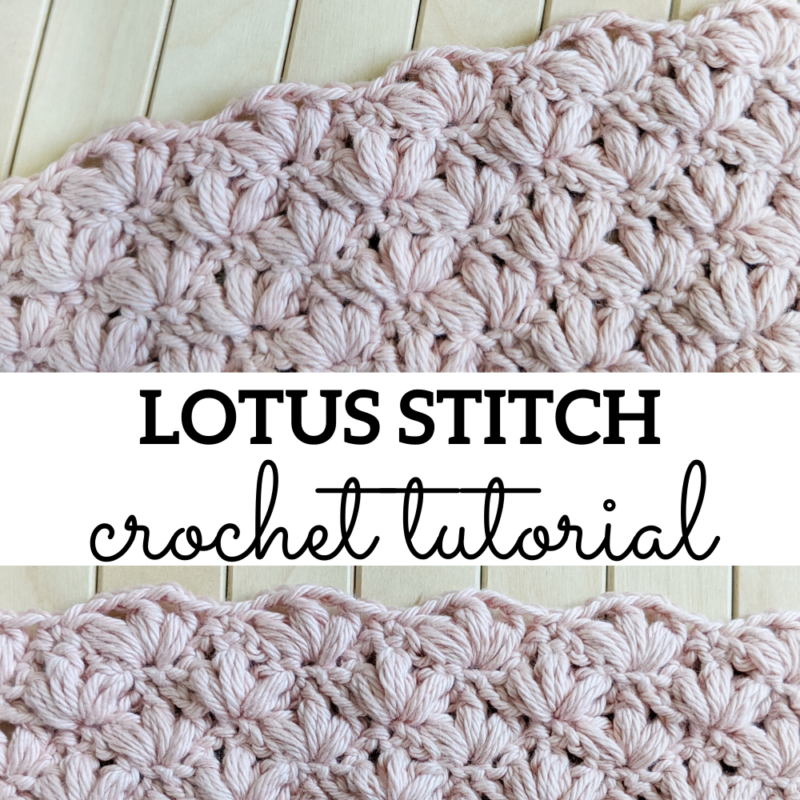 How to Crochet The Lotus Stitch – Free Tutorial