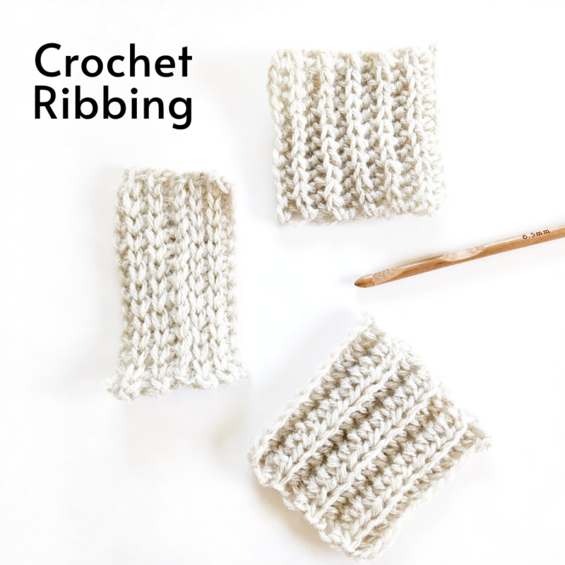 How to Crochet 3 Different Ribbings